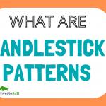 what is candlestick patterns , candlestock patterns , bullish bearish candlestick