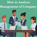 How to analyze management of a company