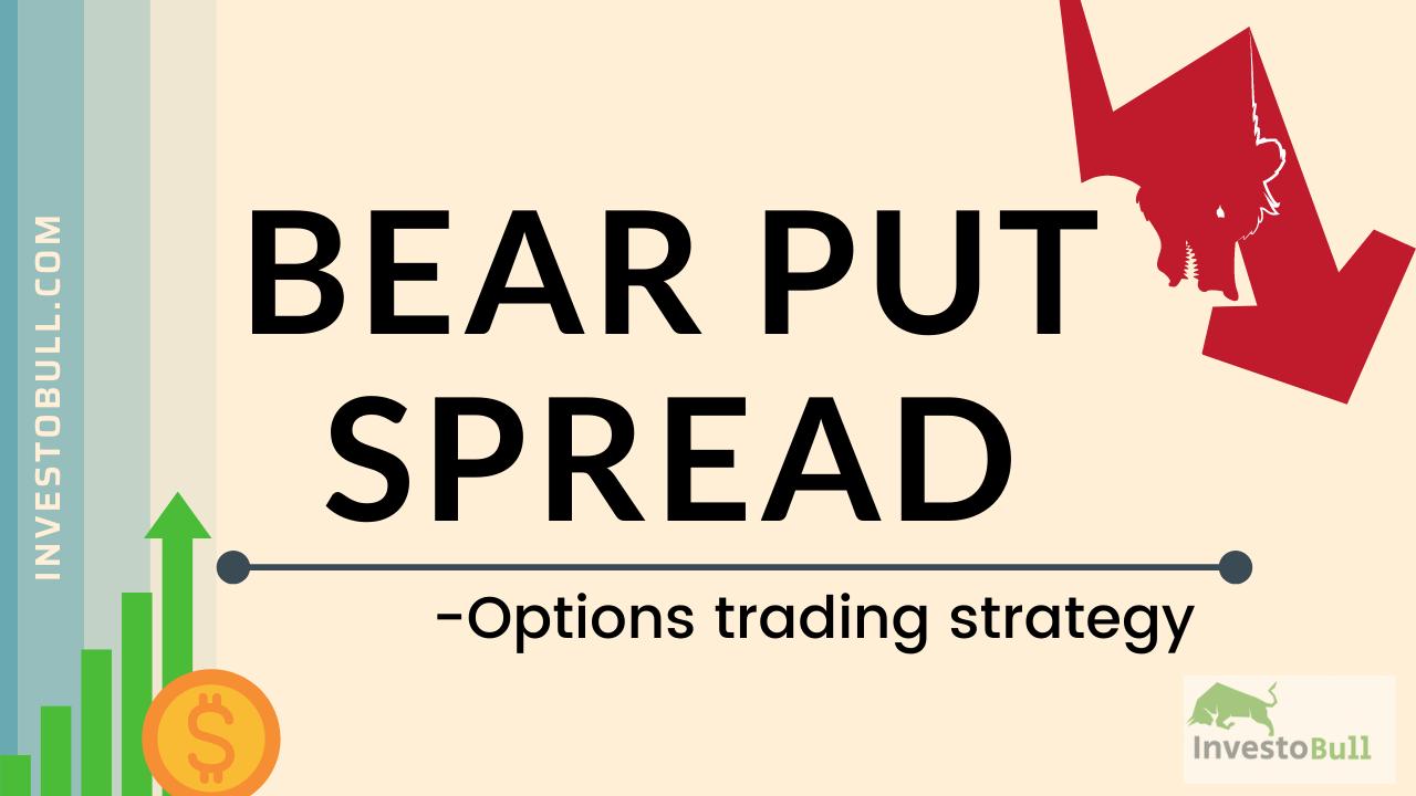 Bear Put Spread