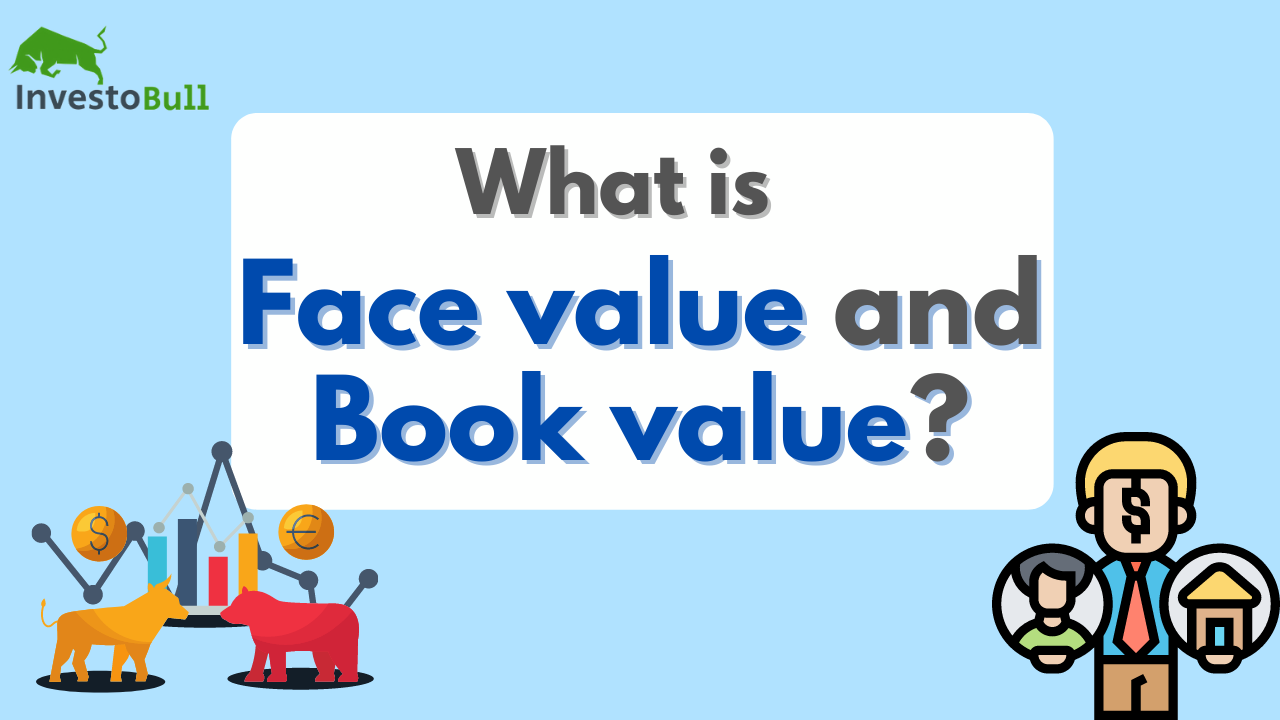 Face value and Book value